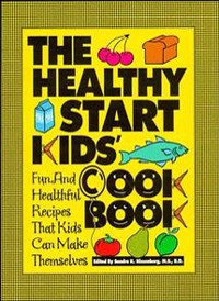 Cover The Healthy Start Kids' Cookbook