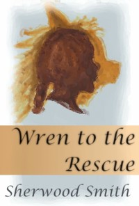 Cover Wren to the Rescue