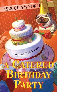 Cover A Catered Birthday Party