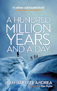 Cover A Hundred Million Years and a Day