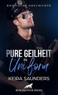 Cover Pure Geilheit in Uniform | Erotische Geschichte