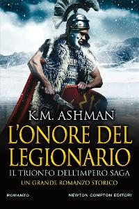 Cover L'onore del legionario. Il trionfo dell'impero Saga