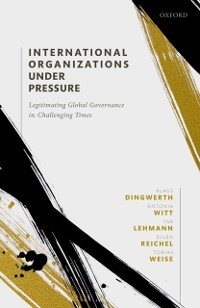 Cover International Organizations under Pressure