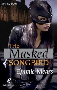 Cover Masked Songbird (Urban Fantasy/The Scottish Songbird, Book 1)