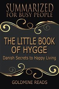 Cover The Little Book of Hygge - Summarized for Busy People