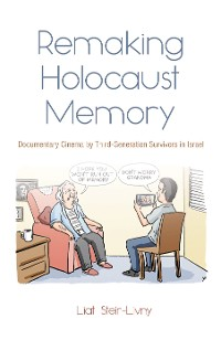 Cover Remaking Holocaust Memory