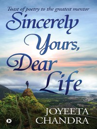 Cover Sincerely Yours, Dear Life