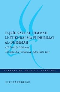 Cover Tajrid sayf al-himmah li-stikhraj ma fi dhimmat al-dhimmah