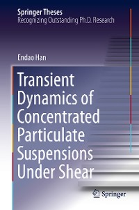 Cover Transient Dynamics of Concentrated Particulate Suspensions Under Shear