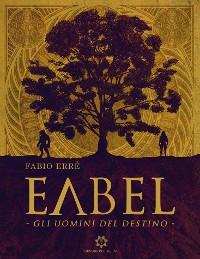 Cover Eabel - Gli uomini del destino