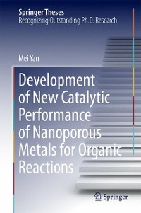 Cover Development of New Catalytic Performance of Nanoporous Metals for Organic Reactions