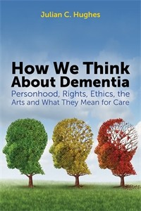 Cover How We Think About Dementia