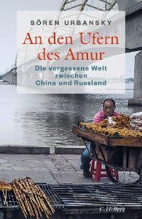 Cover An den Ufern des Amur