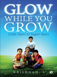 Cover Glow While You Grow