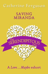 Cover Saving Miranda: A Love...Maybe Valentine eShort