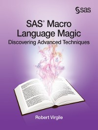 Cover SAS Macro Language Magic