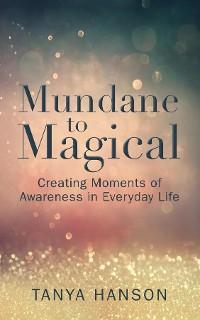 Cover Mundane to Magical