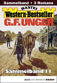 Cover G. F. Unger Western-Bestseller Sammelband 11