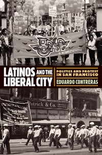 Cover Latinos and the Liberal City