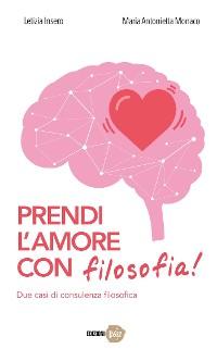 Cover Prendi l'amore con filosofia!