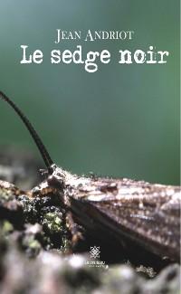 Cover Le sedge noir