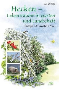 Cover Hecken - Lebensräume in Garten und Landschaft