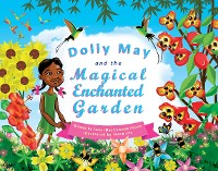 Cover Dolly May and the Magical Enchanted Garden