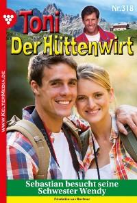 Cover Toni der Hüttenwirt 318 – Heimatroman