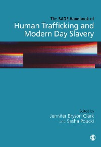 Cover The SAGE Handbook of Human Trafficking and Modern Day Slavery