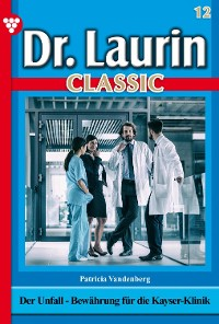 Cover Dr. Laurin Classic 12 – Arztroman
