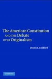 Cover American Constitution and the Debate over Originalism