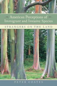 Cover American Perceptions of Immigrant and Invasive Species