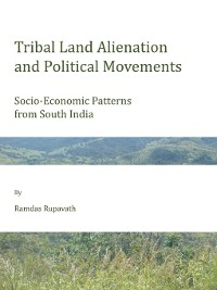 Cover Tribal Land Alienation and Political Movements
