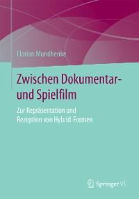 Cover Zwischen Dokumentar- und Spielfilm