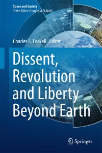 Cover Dissent, Revolution and Liberty Beyond Earth