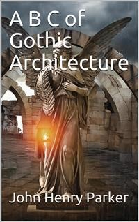 Cover A B C of Gothic Architecture