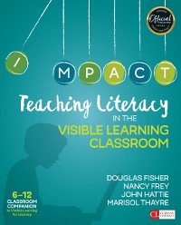 Cover Teaching Literacy in the Visible Learning Classroom, Grades 6-12