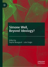 Cover Simone Weil, Beyond Ideology?