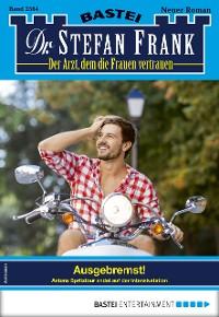 Cover Dr. Stefan Frank 2564 - Arztroman