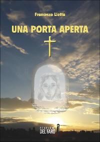 Cover Una porta aperta. Riflessioni per un percorso di fede