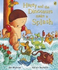 Cover Harry and the Dinosaurs Make a Splash