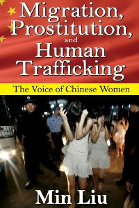 Cover Migration, Prostitution, and Human Trafficking