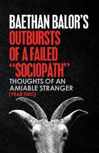 """Cover Outbursts of a Failed """"Sociopath"""""""