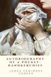 Cover Autobiography of a Pocket-Handkerchief