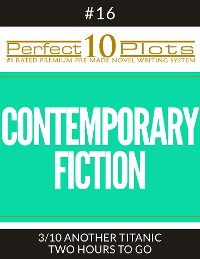 """Cover Perfect 10 Contemporary Fiction Plots #16-3 """"ANOTHER TITANIC – TWO HOURS TO GO"""""""