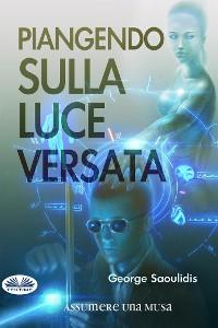 Cover Piangendo Sulla Luce Versata