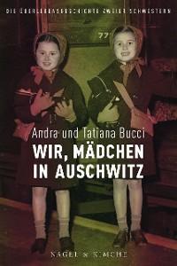 Cover Wir, Kinder in Auschwitz