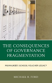Cover The Consequences of Governance Fragmentation