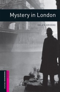 Cover Mystery in London Starter Level Oxford Bookworms Library
