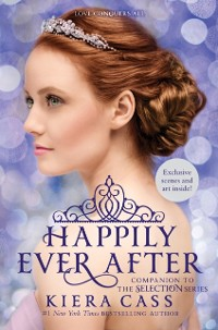 Cover Happily Ever After: Companion to the Selection Series